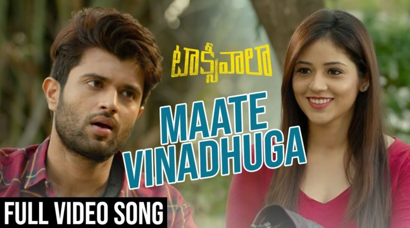 Maate Vinadhuga song lyrics in English - Taxiwala
