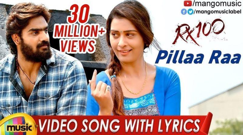 Pillaa Raa song lyrics in English - RX100