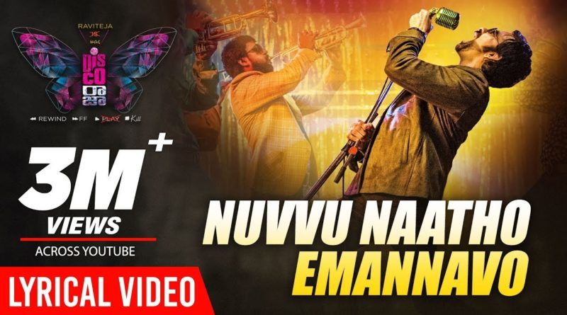 Nuvvu-Naatho-Emannavo-song-lyrics-from-Disco-Raja