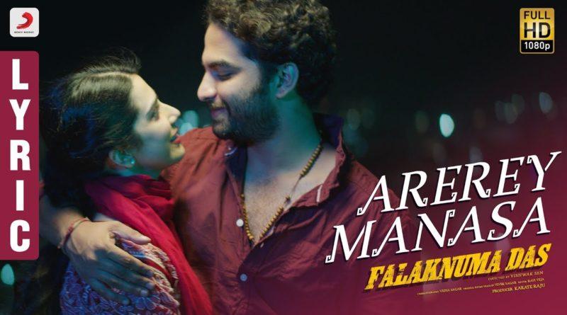 Arerey-Manasa-lyrics-from-Falaknuma-Das