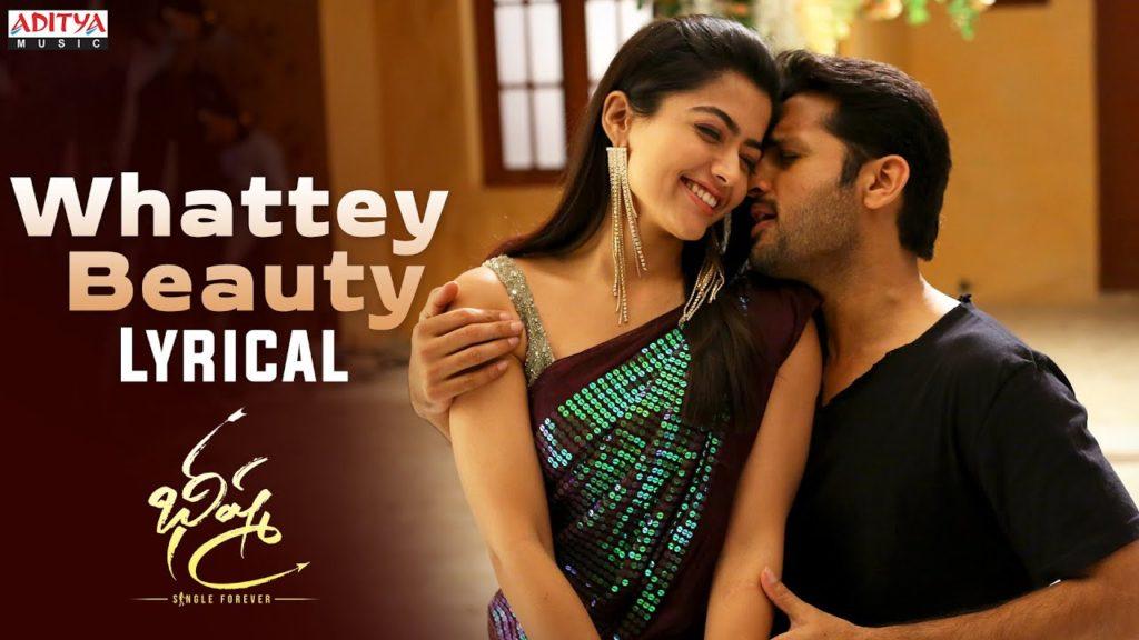 Whattey Beauty Song Lyrics In English Bheeshma Nithin
