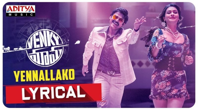 Yennallako-lyrics-from-Venky-Mama
