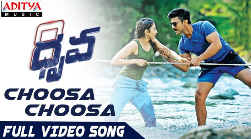 Choosa Choosa song lyrics - Dhruva